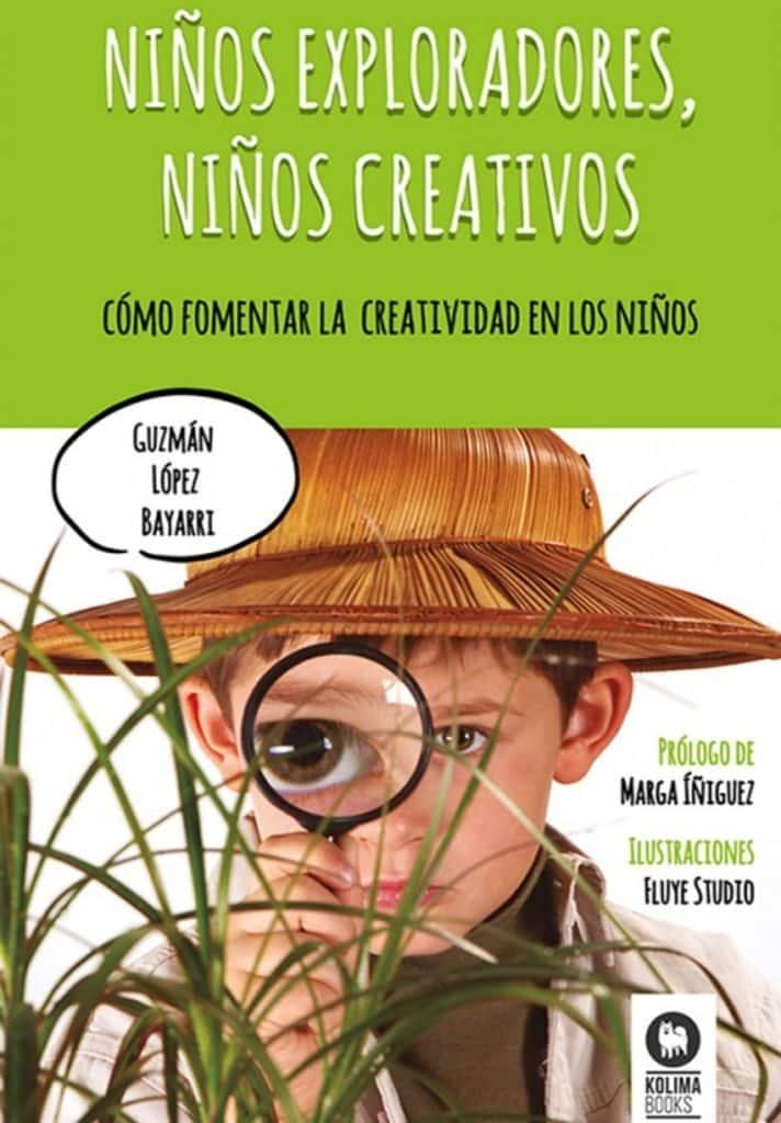 Niños exploradores, niños creativos