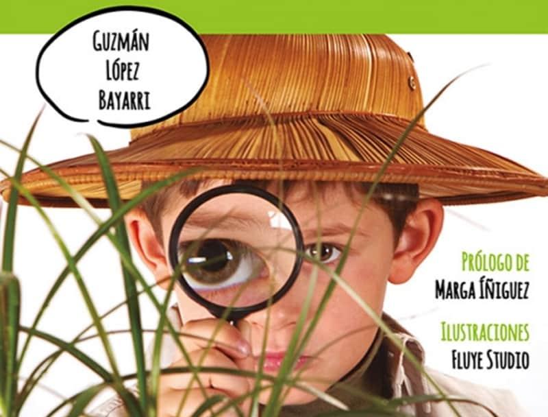 Niños exploradores, niños creativos de Guzmán López