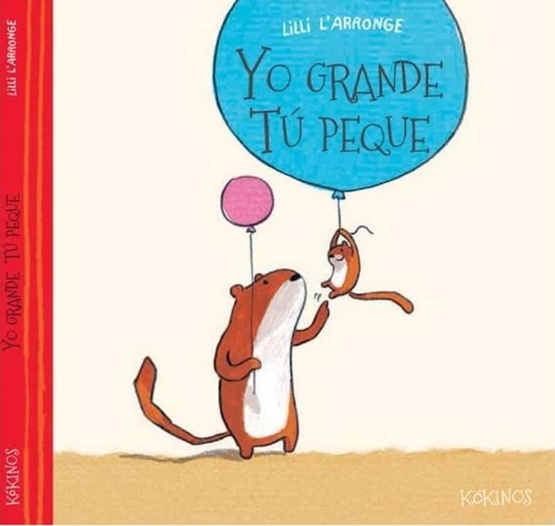 libro Yo grande, tu peque de Lilli L'Arronge