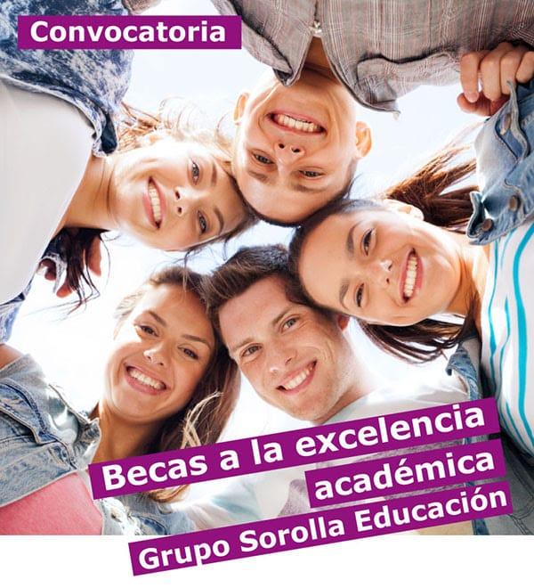 Becas a la excelencia académica Grupo Sorolla Educación